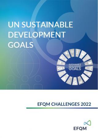 EFQM Challenges 2022 - UN Sustainable Development Goals