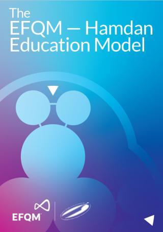 The EFQM - Hamdan Education Model