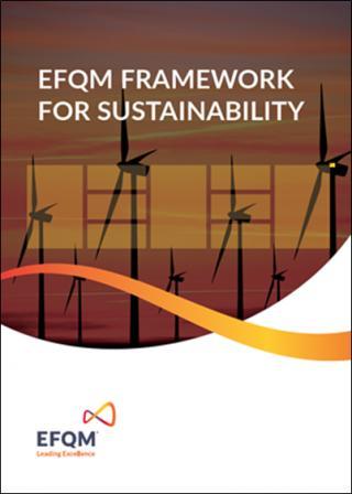 EFQM Framework for Sustainability